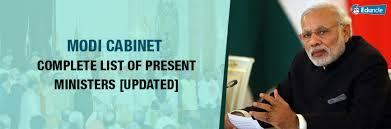 Modi Cabinet List Modi Cabinet Complete List Of Present Ministers Updated