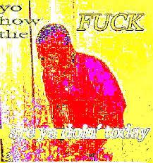 Make Your Own Fry Meme - i don t just deep fry memes i nuke them deepfriedmemes