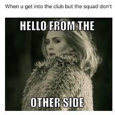Hello Meme Funny - adele memes funny image memes at relatably com