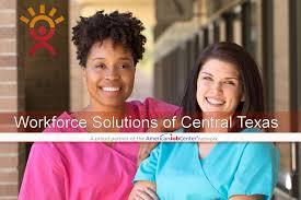 Resume For Child Care Job by Workforce Solutions Of Central Texas Texas U0027 Premier Workforce Area