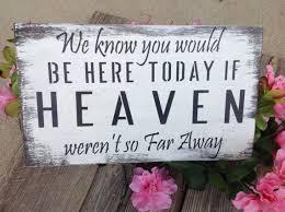 rustic wedding sayings rustic wedding sign memory table someone in heaven far away
