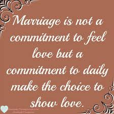 Love Marriage Quotes Quotes About Love Marriage Is Not A Commitment To Feel Love But