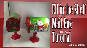 diy craft elf in a shelf mail box tutorial for christmas youtube