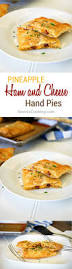 thanksgiving ham recipes with pineapple pineapple ham and cheese hand pies keviniscooking com