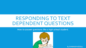 responding to text dependent questions ppt video online download