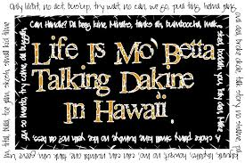 Hawaii travel phrases images A lesson on hawaiian pidgin english beyond honolulu jpg