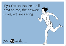 Treadmill Meme - if you re on the treadmill next to me the answer is yes we are