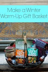 Soup Gift Baskets Diy Winter Warm Up Gift Basket Tamara Like Camera