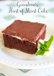 grandma u0027s hint of mint cake recipe quick homemade chocolate cake