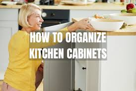 how to organize kitchen cabinets how to organize kitchen cabinet n hance of greenville