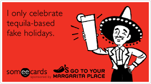 Funny Tequila Memes - tequila national margarita day happy hour chilis funny ecard