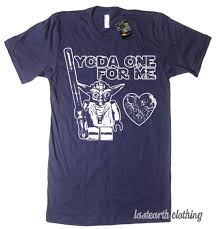 valentines shirt yoda one for me t shirt wars t shirt valentines day t