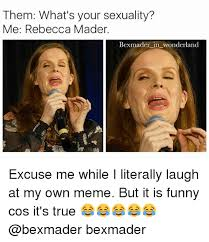 Rebecca Meme Images - them what s your sexuality me rebecca mader bexmader in wonderland