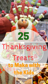 thanksgiving treats 25 thanksgiving treats to make with the kids