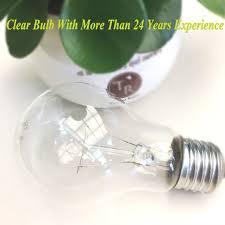 110v 220v 40w 60w 75w 100w 150w 200w clear incandescent bulb