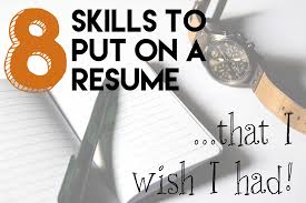 Good Qualifications To Put On A Resume Skills To Put On A Resume That I Wish I Had The Code To Riches
