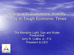 memphis light gas and water customer service dealing with customers inability to pay in tough economic times the