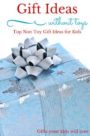 non toy christmas gift ideas for kids that they will love
