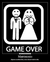 Game Over Meme - matrimonio desmotivaciones