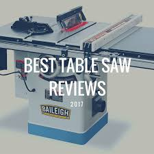 Best Portable Table Saws by Best Table Saw Reviews 2017 Saw Specialists