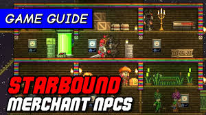 how to attract merchants to starbound npc colony game guide