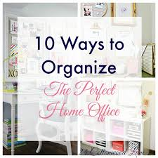 Home Office Desk Organization Ideas 10 Ways To Organize A Pretty Home Office