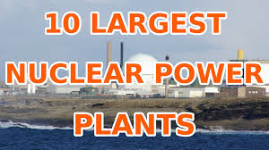 10 world u0027s largest nuclear power plants youtube