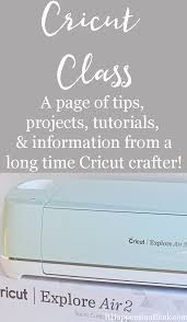 a page of tips projects tutorials and information from a cricut