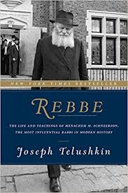 rebbe the and teachings of menachem m schneerson the most