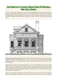 plan your house you need low country home plans if a non town house
