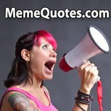 Meme Quotes - meme quotes memequotescom twitter