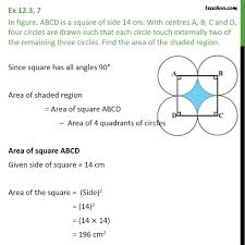 ex 12 3 7 abcd is a square of side 14 cm with centres ex 12 3
