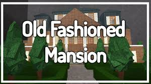 Old Fashioned House Welcome To Bloxburg Old Fashioned Mansion Ultimate Roleplay