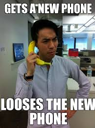 New Phone Meme - search a meme gets a new phone looses the new phone weknowmemes