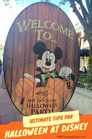 well traveled kids tips for mickey u0027s not so scary halloween
