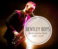 the bentley boys wedding band bentley boys wedding band belfast bentley boys band