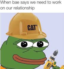 Heavy Equipment Memes - 24 memes to send your girlfriend she will totally get