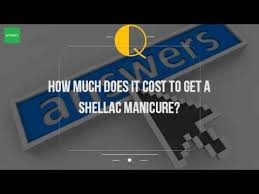 how much does it cost to get a shellac manicure youtube