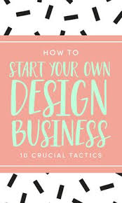 how to start an interior design business from home how to start your own graphic design business from home r11 about