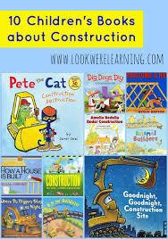 10 children u0027s books construction construction books
