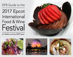 2017 epcot food and wine festival the disney food blog