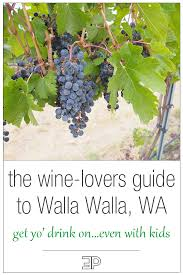 Washington travel with kids images Walla walla wa travel guide itinerary for a wine weekend the png