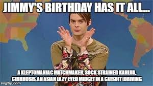 Asian Birthday Meme - stefan snl imgflip
