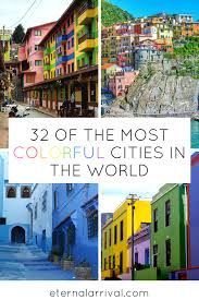 colorful cities 32 of the quirkiest most colorful cities around the world the o