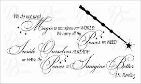 decal drama we do not magic change our world we have