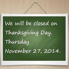 we will be closed on thanksgiving day win spuntinowin spuntino