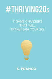 thriving20s 7 game changers transform 20s