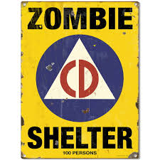 Zombie Shelter Civil Defense Game Room Steel Sign Funny Signs