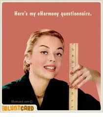 Eharmony Meme - here s my eharmony questionnaire blunt card com o card blunts