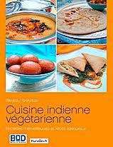 recette de cuisine vegetarienne livre de recettes indiennes de cuisine indienne végétarienne